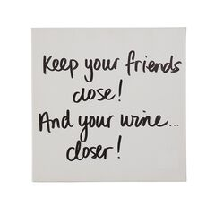 'Keep Your Wine Closer' Wall Art,