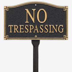 No Trespassing Statement Plaque,