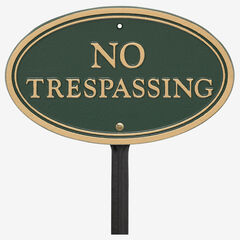 No Trespassing Oval Wall/Lawn Statement Plaque, GREEN GOLD