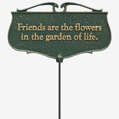 Friends Are The Flowers Garden Poem Sign,