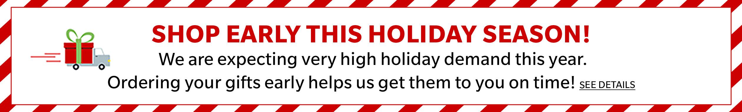 Shop Early this Holiday Season